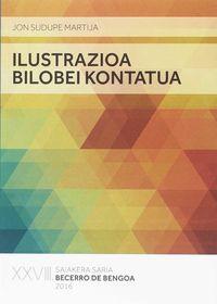 ILUSTRAZIOA BILOBEI KONTATUA (BECERRO DE BENGOA SAIKERA SARIA 2016)