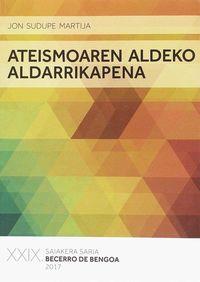 ATEISMOAREN ALDEKO ALDARRIKAPENA (BECERRO DE BENGOA SAIAKERA SARIA 2017)