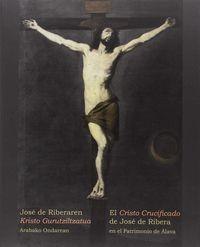 CRISTO CRUCIFICADO DE JOSE RIBERA, EL