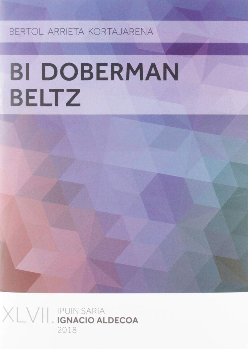Bi Doberman Beltz (xlvii Igancio Aldeco Saria 2018) - Bertol Arrieta Kortajarena