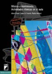 musica y movimiento - actividades ritmicas en el aula - Albert Blaser / James O. Froserh / Phyllis Weikart