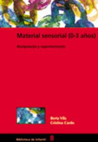 Material Sensorial (0-3 Años) - Berta Vila / Cristina Cardo
