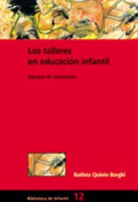 TALLERES EN EDUCACION INFANTIL, LOS