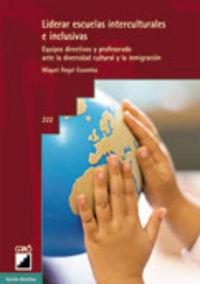 Liderar Escuelas Interculturales E Inclusivas - Miquel Angel Essomba