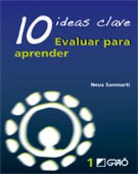 10 IDEAS CLAVE - EVALUAR PARA APRENDER
