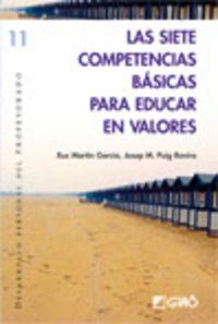 SIETE COMPETENCIAS BASICAS PARA EDUCAR EN VALORES, LAS