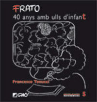 FRATO, 40 ANYS AMB ULLS D'INFANT