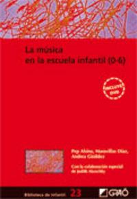 MUSICA EN LA ESCUELA INFANTIL, LA (0-6) (+DVD)