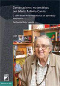 CONVERSACIONES MATEMATICAS CON MARIA ANTONIA CANALS