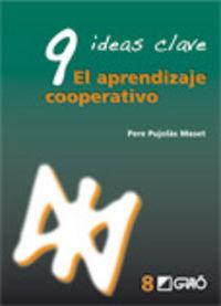 NUEVE IDEAS CLAVE - APRENDIZAJE COOPERATIVO