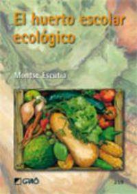 HUERTO ESCOLAR ECOLOGICO, EL