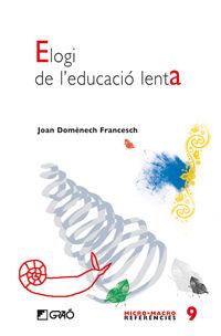 ELOGI DE L'EDUCACIO LENTA