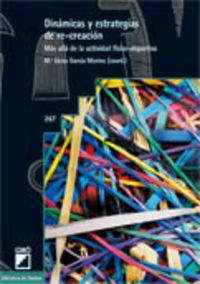 Dinamicas Y Estrategias De Re-creacion - M. Elena Garcia Montes