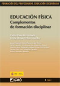 Educacion Fisica - Complementos De Formacion Disciplinar - C.  Gonzalez Arevalo (coord. )  /  T.   Lleixa Arribas (coord. )