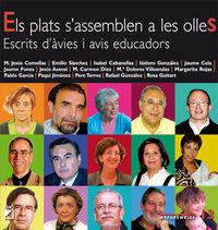 PLATS S'ASSEMBLEN A LES OLLES, ELS - ESCRITS D'AVIES I AVIS EDUCADORS