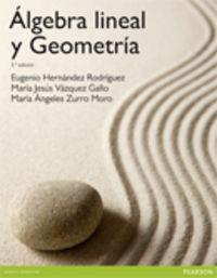 (3 ED) ALBEGRA LINEAL Y GEOMETRIA