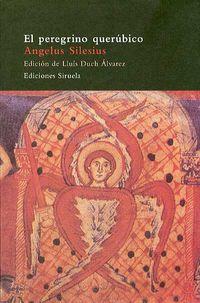 El peregrino querubico - Angelus Silesius