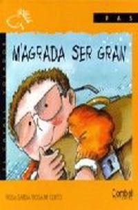 M'AGRADA SER GRAN - PAL