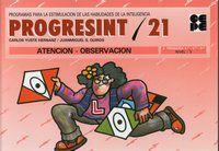 PROGRESINT 21 - ATENCION-OBSERVACION