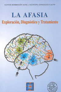 (PACK) AFASIA, LA - DIAGNOSTICO Y TRATAMIENTO