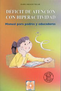 DEFICIT DE ATENCION CON HIPERACTIVIDAD - MANUAL PARA PADRES Y EDUCAD