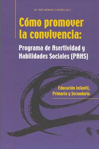 COMO PROMOVER LA CONVIVENCIA (PAHS) - PROGRAMA DE ASERTIVIDAD Y HABILIDADES SOCIALES