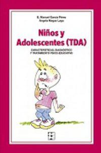 Niños Y Adolescentes Inatentos (tda) - E. Manuel Garcia Perez / Angela Magaz Lago
