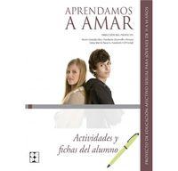 Aprendamos A Amar 11-14 Años - Actividades Y Fichas Del Alumno - Nieves Gonzalez Rico
