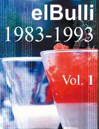 Bulli, El I - (1983-1993) - Ferran Adria / Albert Adria / Juli Soler