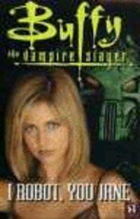 LEVEL 3 - I ROBOT, YOU JANE - BUFFY THE VAMPIRE SLAYER