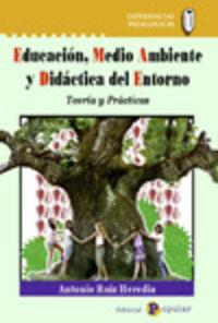 EDUCACION, MEDIO AMBIENTE Y DIDACTICA DEL ENTORNO