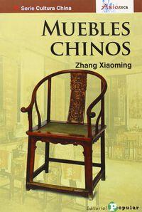 Muebles De China - Zhang Xiaoming