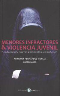 MENORES INFRACTORES & VIOLENCIA JUVENIL