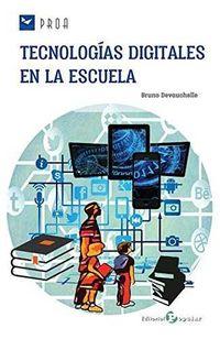 Tecnologias Digitales En La Escuela - Bruno Devauchelle