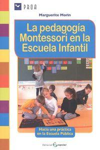 PEDAGOGIA MONTESSORI EN LA ESCUELA INFANTIL, LA