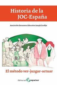 HISTORIA DE LA JOC-ESPAÑA - EL METODO VER-JUZGAR-ACTUAR