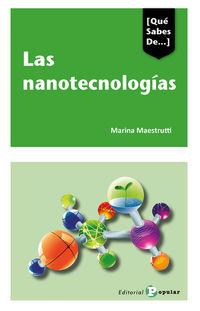 LAS NANOTECNOLOGIAS - ¿NUESTRA SOCIEDAD SERA NANOTECNOLOGICA?