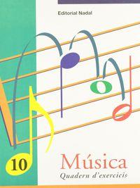 EP - MUSICA EXERCICIS 10 (C. S. ) - SEMICORXERA. CONCEPTE: NOTA, LLIGADURA, CALDERO