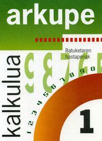 KALKULUA 1 - ARKUPE