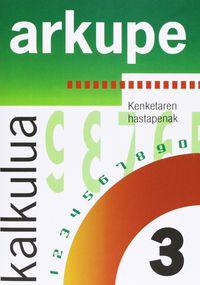 KALKULUA 3 - ARKUPE