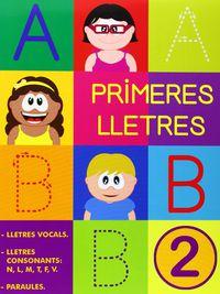 PRIMERES LLETRES - PAL 2 - VOCALS. CONSONANTS: N, L, M, T, F, V. PARAULES
