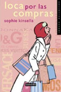 Loca Por Las Compras - Sophie Kinsella