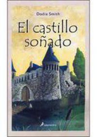 El castillo soñado - Dodie Smith