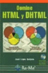 Domine Html Y Dhtml - Jose Lopez Quijano