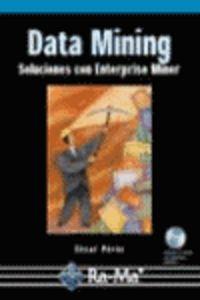 Data Mining - Soluciones Con Enterprise Miner - Cesar Perez