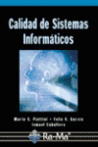 Calidad De Sistemas Informaticos - M. Piattini / F. Garcia / I. Caballero