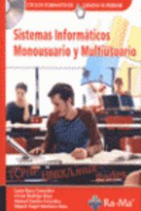 Gm / Gs - Sistemas Informaticos Monousario Y Multiusuario - Laura Raya / Victor Rodrigo