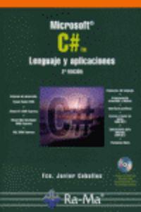 MICROSOFT C# - LENGUAJE Y APLICACIONES