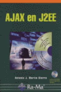Ajax En J2ee - Antonio J. Martin Sierra