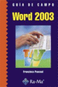 Word 2003 Guia De Campo - Francisco Pascual